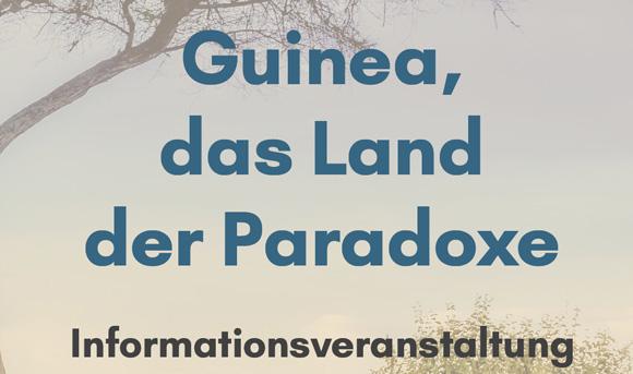 Guinea, das Land der Paradoxe Informationsveranstaltung über das Land Guinea