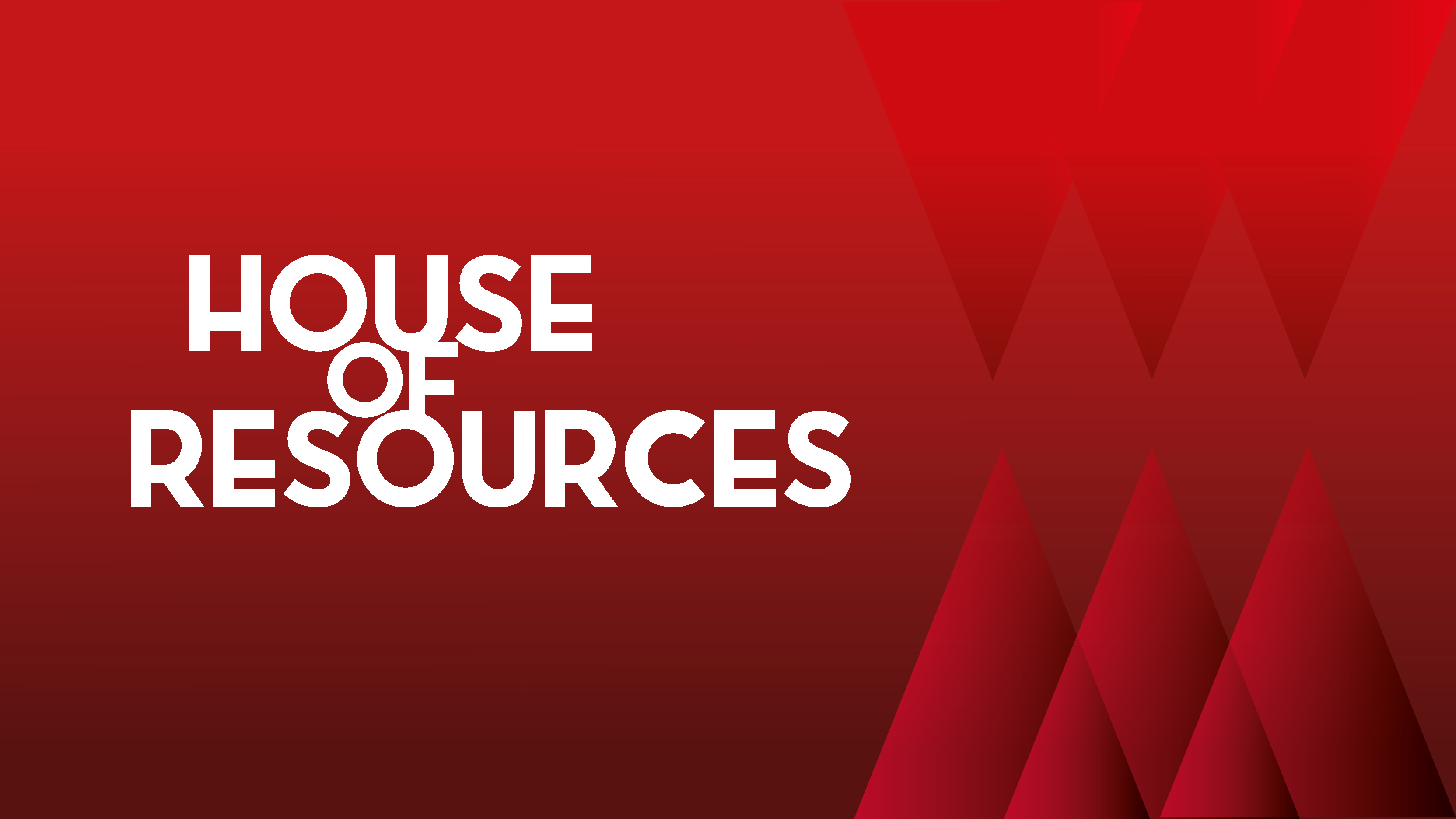 House of Resources
